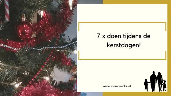 7 keer te doen tijdens de kerstdagen