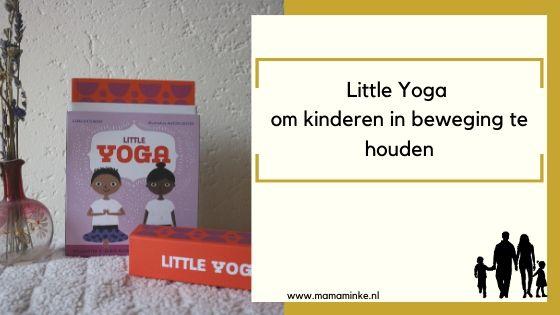 Little yoga om kinderen in beweging te houden