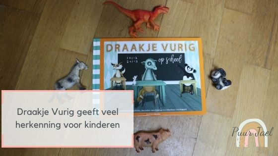 Draakje Vurig op school geeft veel herkenning