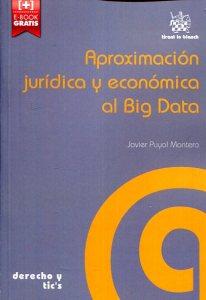 Aproximación jurídica y económica al Big Data