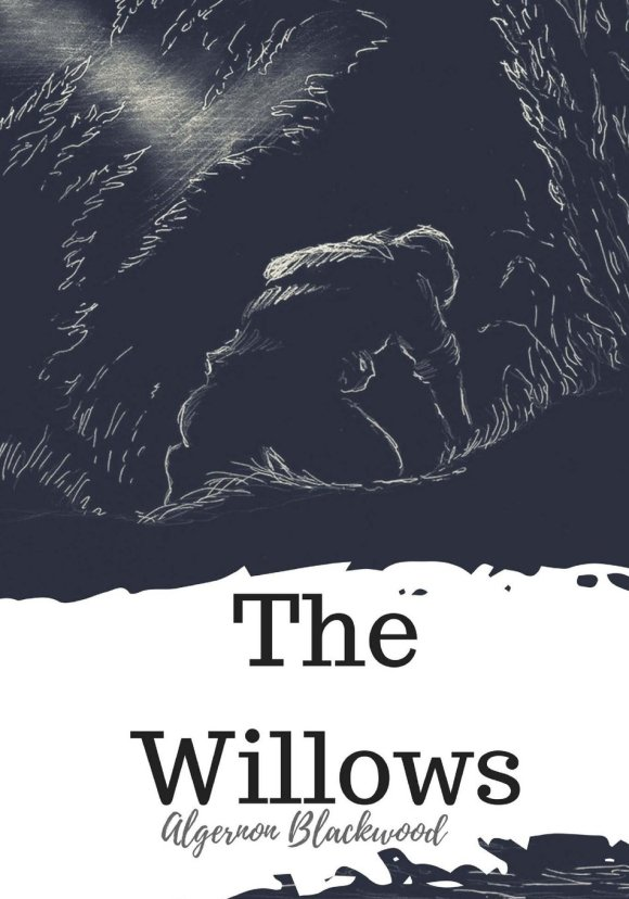 The Willows book cover (1907) by Algernon Blackwood