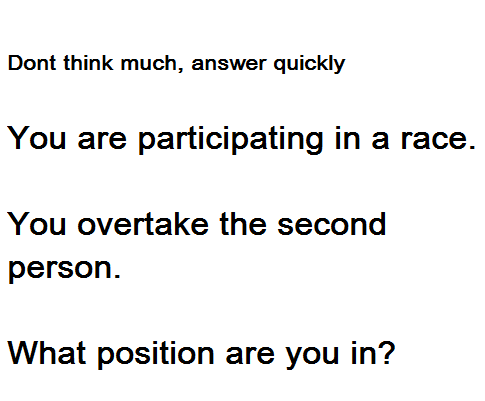 If You Overtake Second Person In Race Your New Position