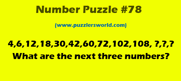 Number Puzzle #78, What are the next three numbers ?