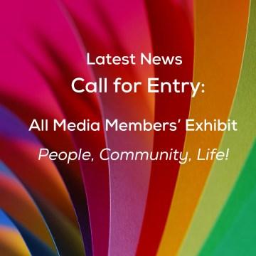 Members' Exhibit<br>People, Community, Life!