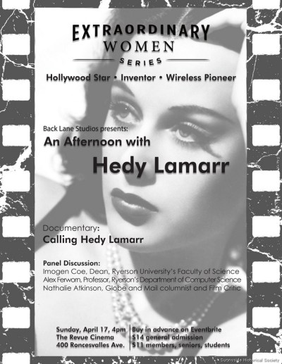 1. Enjoy an afternoon with Hedy Lamarr, Sunday April 17 at 4 p.m. at the Revue Cinema, with a documentary and panel discussion about the movie star and inventor. Proceeds from the event event support a filmmaking project for ;local students, who create short docs about our neighbourhood for screening, starting this month, at the Revue.