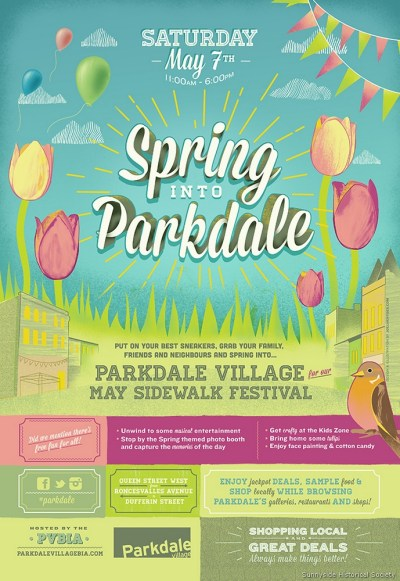 5. Spring Into Parkdale: Sidewalk Festival May 7 11 AM to 6 PM Sunnyside Historical Society Table at Cowan and King, 3 to 5 PM.