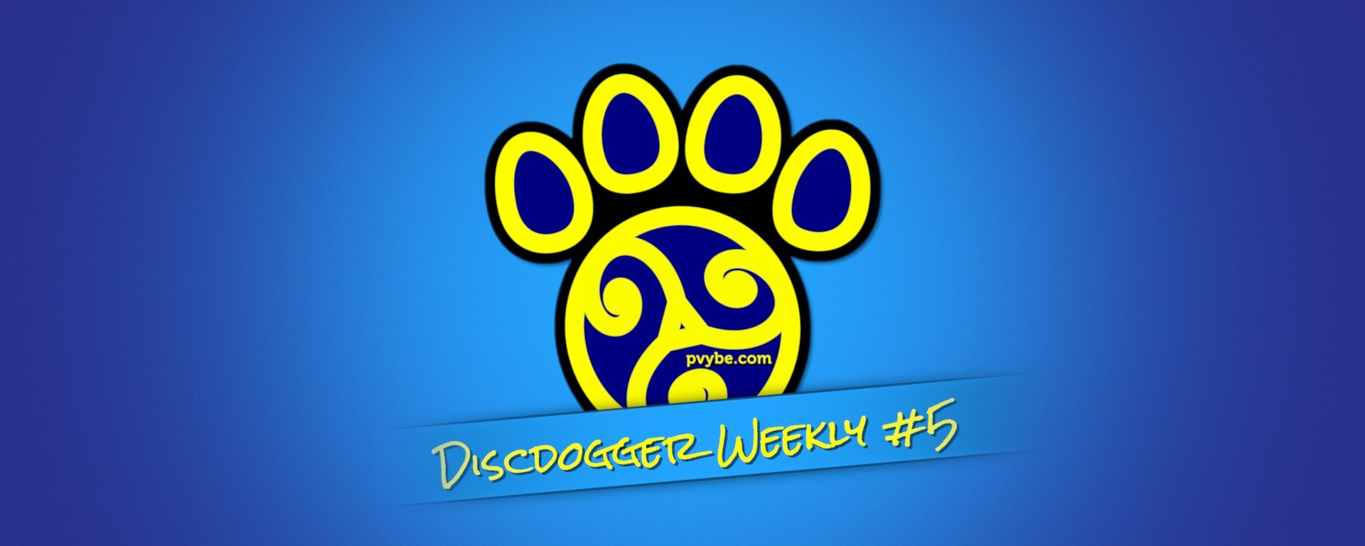 DiscDogger Weekly #5