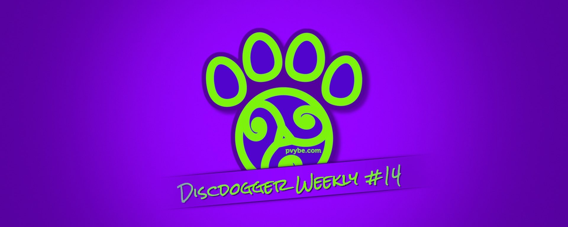 DiscDogger Weekly #14 – Puppies, Premature Ejumpulation, Bite Club, and Turning the World UpSide Down