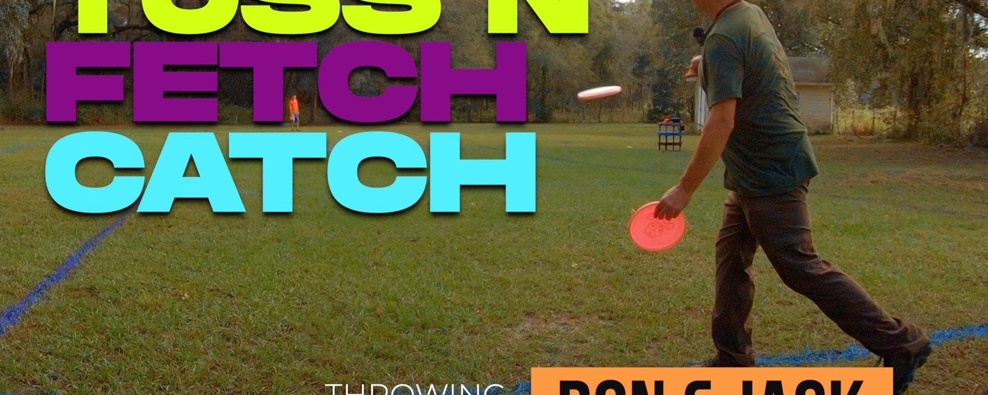 Toss N Fetch Catch | Practicing Under Pressure