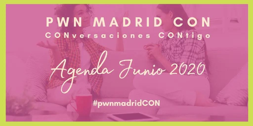 Próximas PWN Madrid CON | Junio 2020