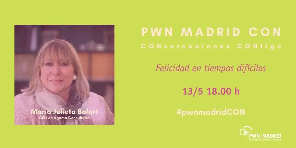 PWN Madrid CON Julieta Balart | Felicidad en tiempos difíciles