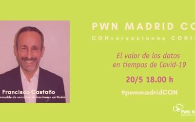 PWN CON Francisco Castaño | El valor de los datos en tiempos de Covid-19