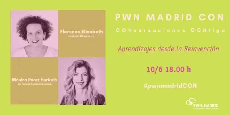 PWN Madrid CON|Aprendizajes desde la Reinvención