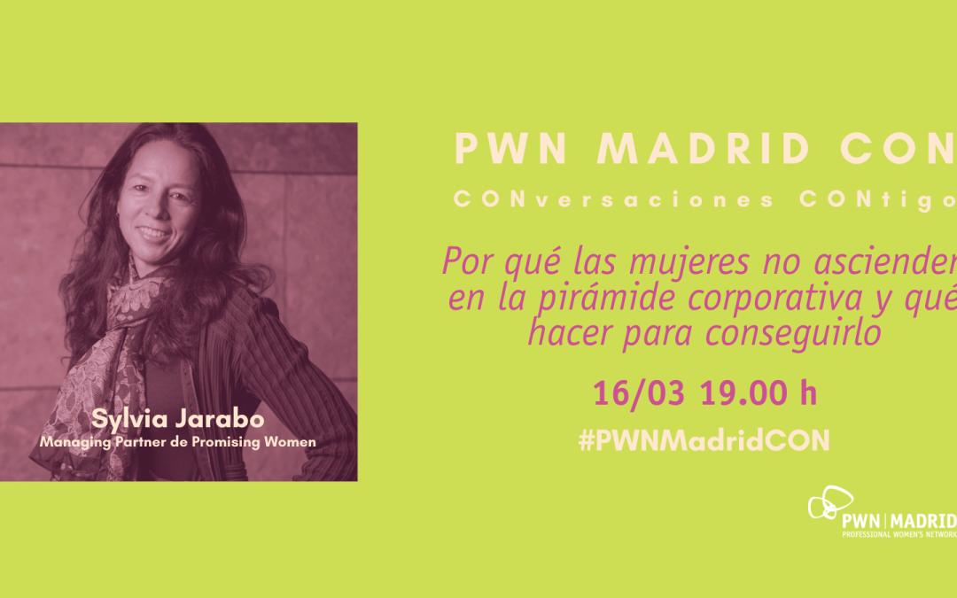 PWN MADRID CON | Por qué las mujeres no ascienden en la pirámide corporativa y qué hacer para conseguirlo
