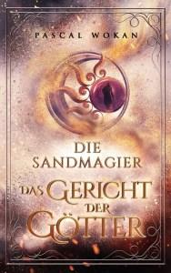 Die Sandmagier: Das Gericht der Götter