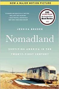 Nomadland: surviving America in the twenty first century by Jessica Bruder