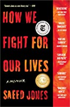 How We Fight for Our LIves A Memoir by Saeed Jones