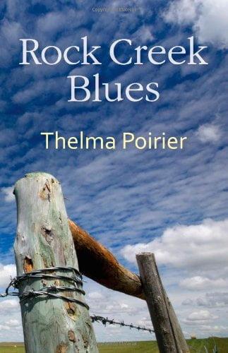 Rock Creek Blues Thelma Poirier Cover