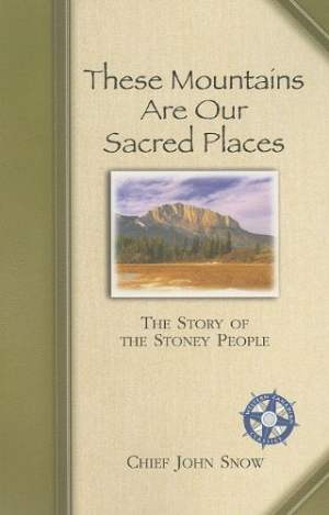These Mountains are our Sacred Places front cover