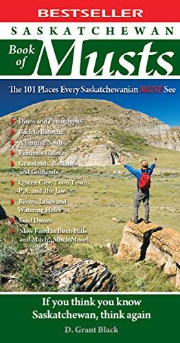Saskatchewan Book of Musts