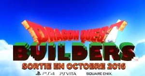 Dragon Quest Builders date de sortie