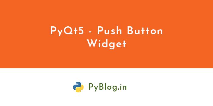 pyqt5-push-button-widget