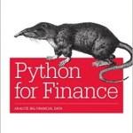 Python for Finance: Analyze Big Financial Data