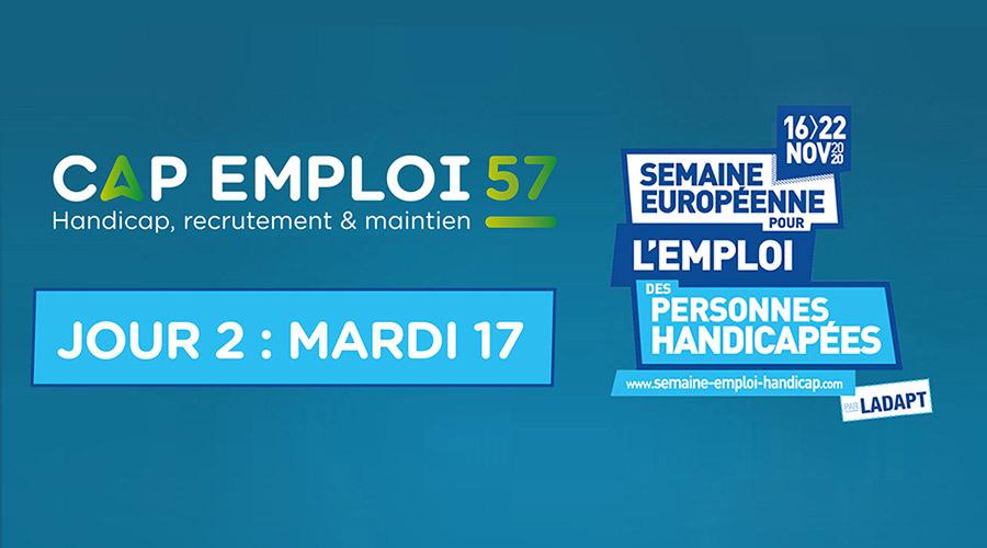 La Semaine Européenne pour l'Emploi des Personnes Handicapée : JOUR 2