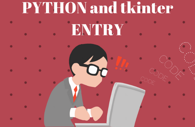 Tkinter 9: Entry widget | python programming