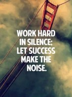 Work_hard_in_silence_let_your_success_make_the_noise_quote_9buz