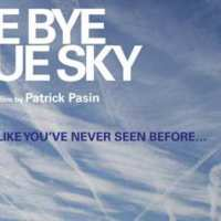 Q VIDEOS - BYE BYE BLUE SKY ! Un documentaire de Patrick Pasin.