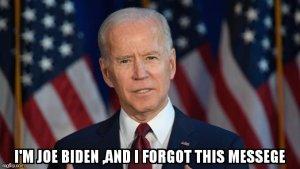 Joe Biden Forgot His Message QAnon.fun