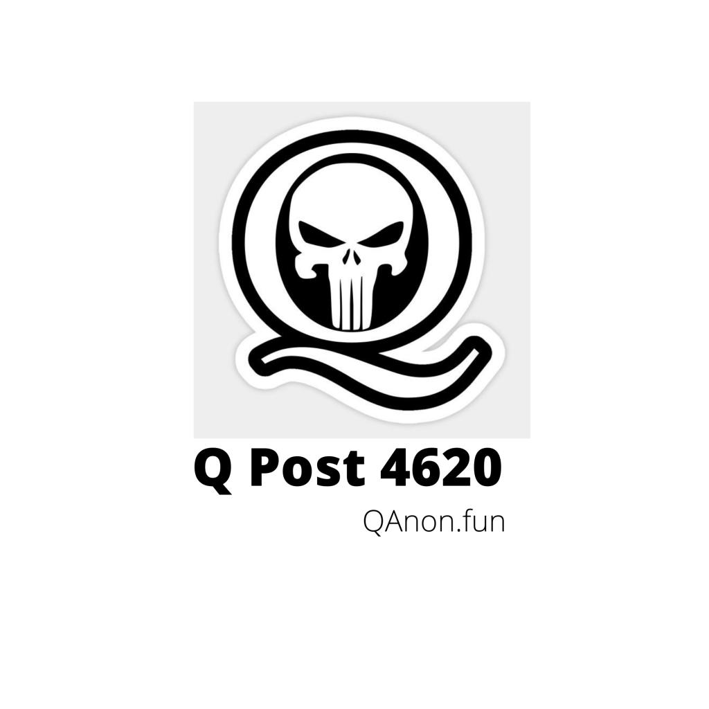 Q Post 4620 QAnon.fun