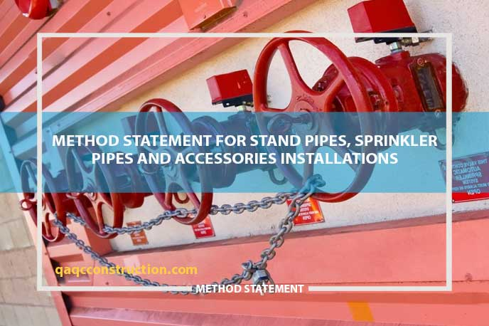 Method Statement for Stand Pipes, Sprinkler Pipes & Accessories Installations