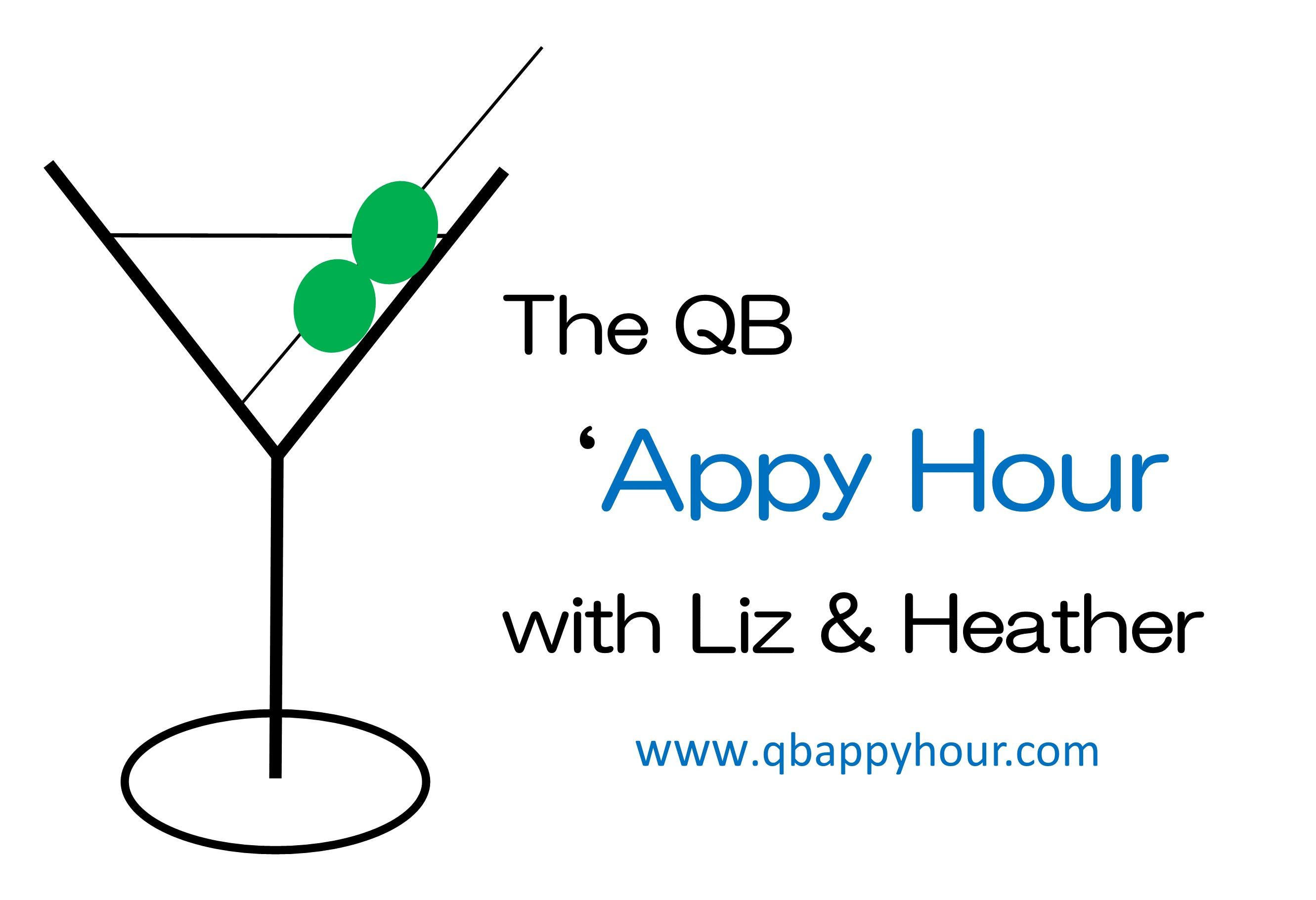 The QB 'Appy Hour with Liz & Heather