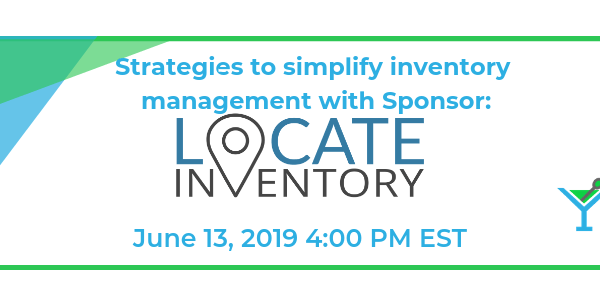 Strategies to Simplify Inventory Management with Sponsor: LOCATE Inventory