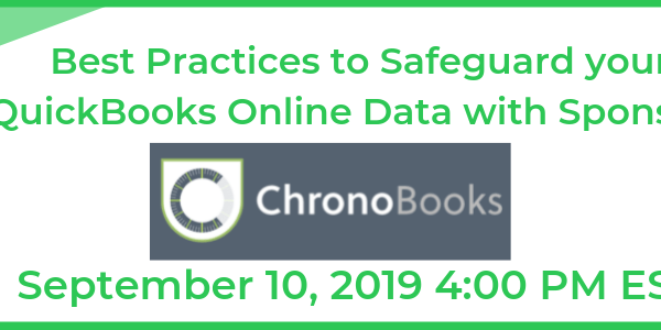 Best Practices to Safeguard your QuickBooks Online Data with Sponsor: Chronobooks