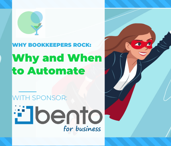 Why Bookkeepers Rock: with Sponsor Bento for Business!