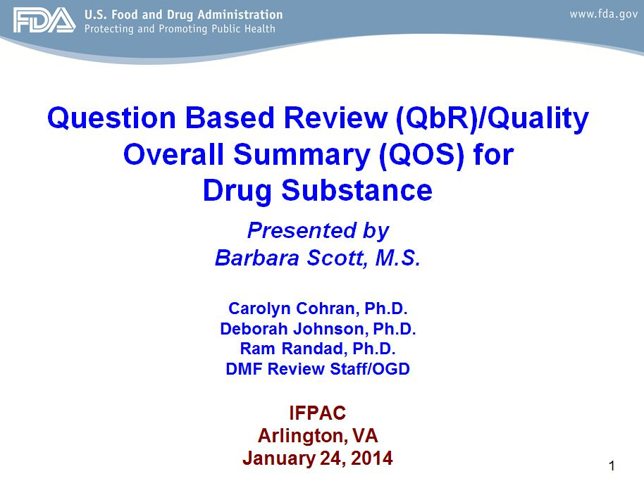 Fda Reviewer Reveals Tips On Qbr For Drug Substance Quality By