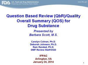 FDA Reviewer Reveals Tips on QbR for Drug Substance