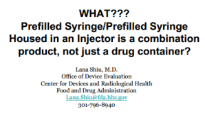 FDA on Prefilled Syringes and Combination Products — What This Means for You