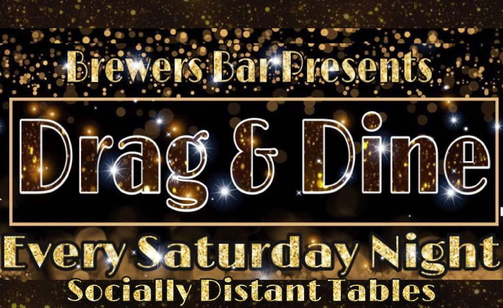 Brewers Socially Distant Drag & Dine