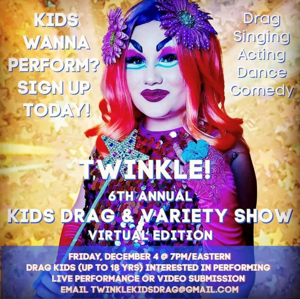 Twinkle! 6th Annual Kids Drag & Variety Show