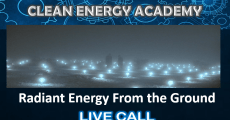 Live Call: Radiant Energy From the Ground