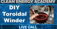 Toroidal winder update Live Call August 1st 5PM EST