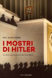 I Mostri Di Hitler, Eric Kurlander