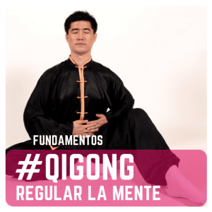 Practicar Qigong: regular la mente