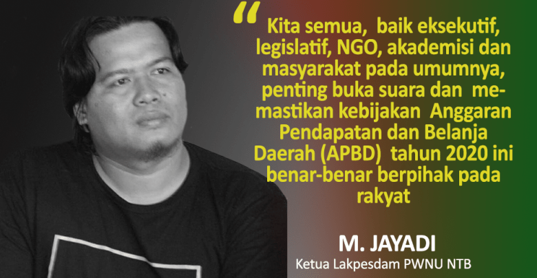 Photo of Kisruh RAPBD NTB, Hargai Rakyat, Kami Ingin Terlibat!