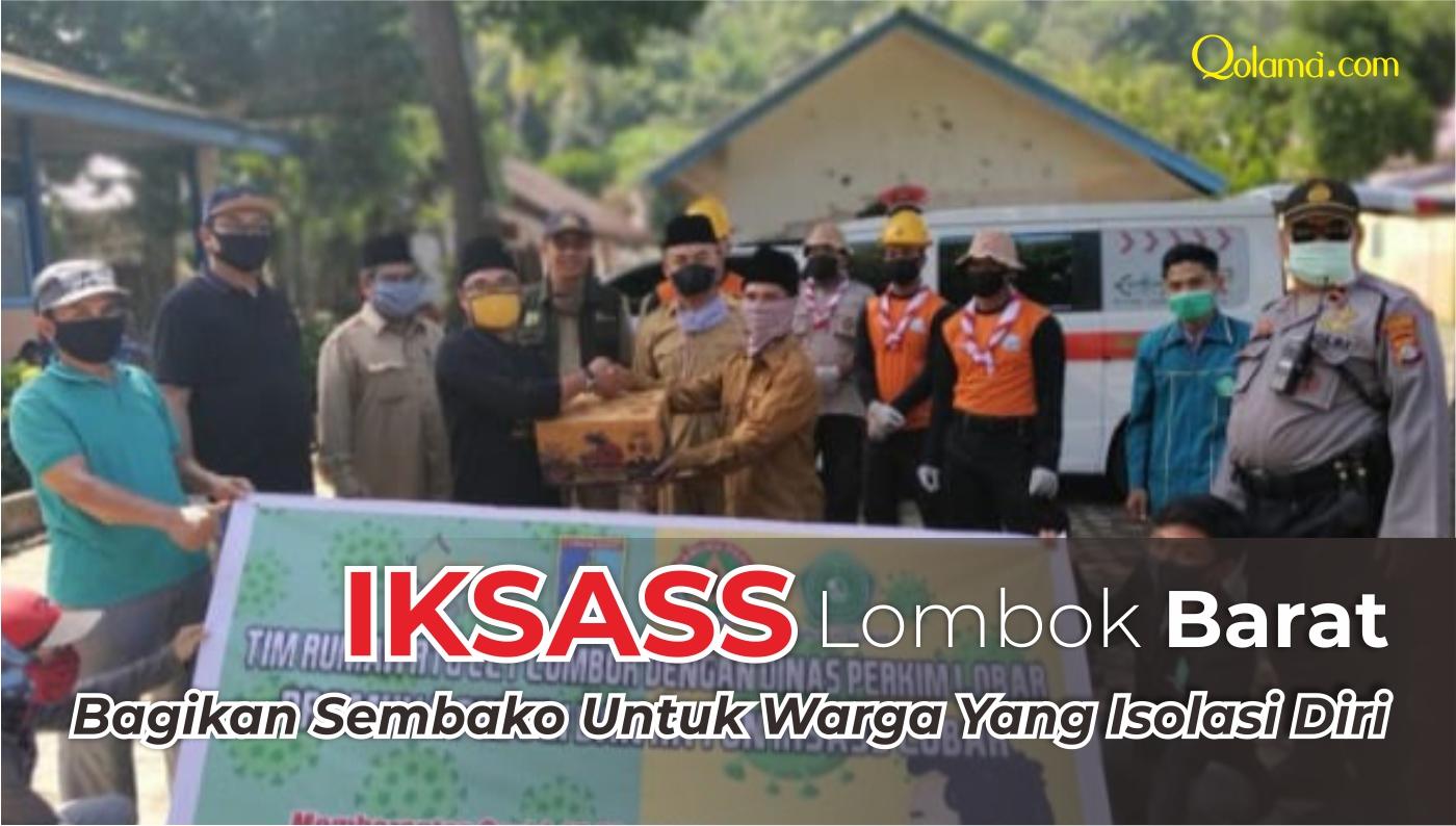 iksass-lombok-barat-bantu-warga-isolasi-mandiri-covid-19