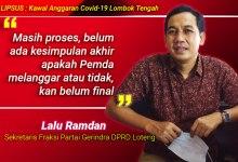 Photo of Gerindra Dukung Pansus Covid-19 DPRD Loteng Panggil Bupati Suhaili